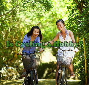is bicycle riding a hobby